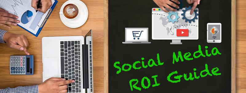 social media roi guide for small businesses